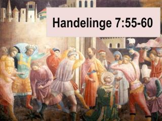 Handelinge 7:55-60