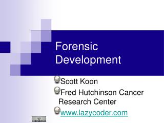 Forensic Development