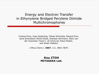 Energy and Electron Transfer  in Ethynylene Bridged Perylene Diimide Multichromophores