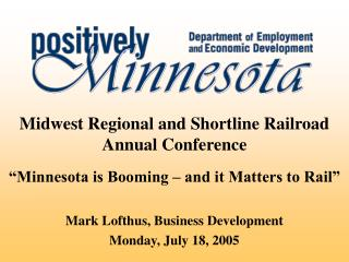 Midwest Regional and Shortline Railroad Annual Conference