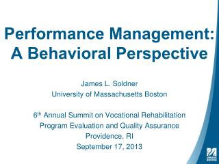 Performance Management: A Behavioral Perspective