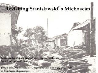 Revisiting Stanislawski ' s Michoacán
