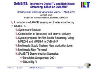SAMBITS: Interactive Digital  TV and  Rich Media Streaming, based on DVB-MHP