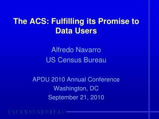 The ACS: Fulfilling its Promise to Data Users