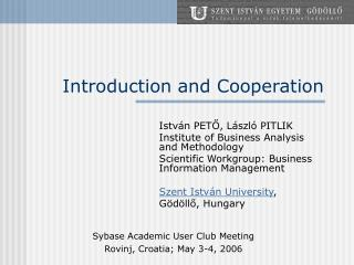 Introduction and Cooperation