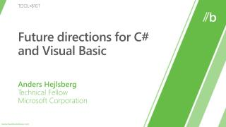 Future directions for C and Visual Basic