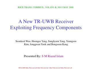 A New TR-UWB Receiver Exploiting Frequency Components