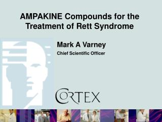 AMPAKINE Compounds for the Treatment of Rett Syndrome