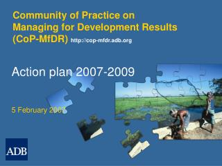 Community of Practice on  Managing for Development Results  (CoP-MfDR)  cop-mfdr.adb