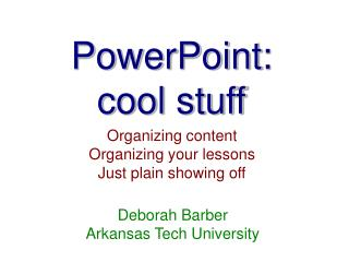 PowerPoint: cool stuff