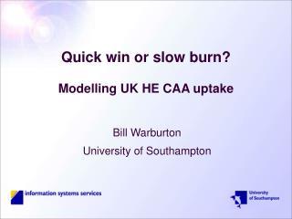 Quick win or slow burn? Modelling UK HE CAA uptake