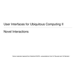 User Interfaces for Ubiquitous Computing II