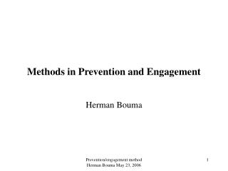 Methods in Prevention and Engagement