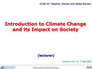 Introduction to Climate Change and its Impact on Society
