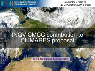 INGV-CMCC contribution to CLIMARES proposal