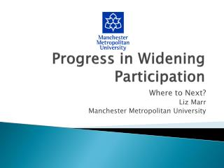 Progress in Widening Participation