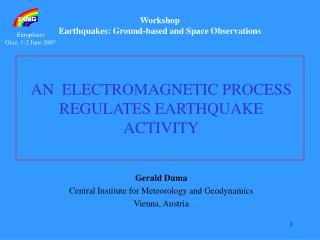 Workshop Earthquakes: Ground-based and Space Observations