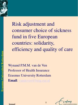Risk adjustment and consumer choice of sickness fund in five European countries: solidarity, efficiency and quality of c
