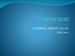 PORTAFOLIO (Lo más reciente)