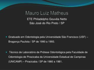 Mauro Luiz Matheus