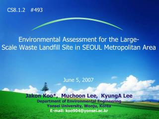 Environmental Assessment for the Large-  Scale Waste Landfill Site in SEOUL Metropolitan Area