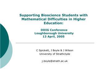 C Spickett, J Boyle & J Wilson University of Strathclyde j.boyle@strath.ac.uk