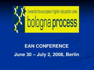 EAN CONFERENCE June 30 � July 2, 2008, Berlin