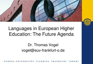 Languages  in European Higher Education: The Future Agenda