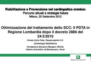 Riabilitazione e Prevenzione nel cardiopatico cronico:  Percorsi attuali e strategie future