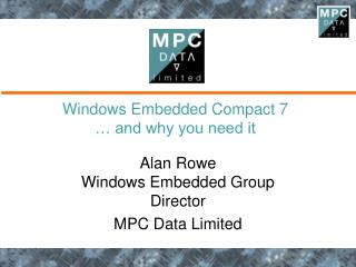 Windows Embedded Compact 7   and why you need it