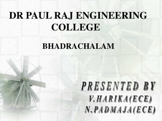 DR PAUL RAJ ENGINEERING                   COLLEGE
