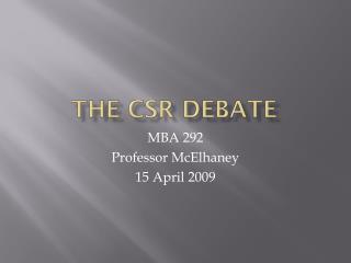The CSR Debate
