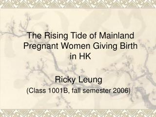 The Rising Tide of Mainland Pregnant Women Giving Birth in HK