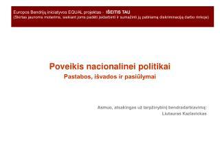 Poveiki s  nacionalin ei  politikai Pastabos, išvados ir pasiūlymai