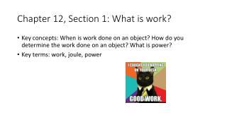 Chapter 12, Section 1: What is work?