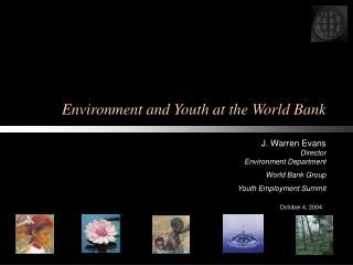 Environment and Youth at the World Bank