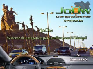JoOw Système de navigation par satellite pour le Sénégal