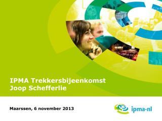 IPMA Trekkersbijeenkomst Joop Schefferlie