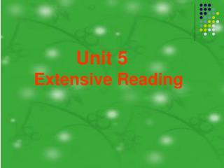 Unit 5 Extensive Reading