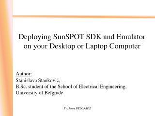 Deploying SunSPOT SDK and Emulator on your Desktop or Laptop Computer