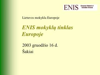 ENIS mokyklų tinklas Europoje