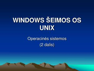 WINDOWS  Š EIMOS OS UNIX