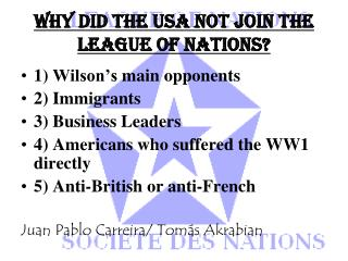 WHY DID THE USA NOT JOIN THE LEAGUE OF NATIONS?