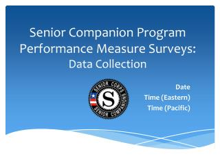 Senior Companion Program Performance Measure Surveys:  Data Collection