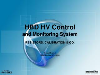 HBD HV Control and Monitoring System