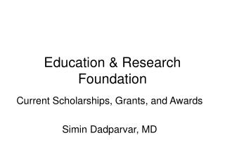 Education & Research Foundation