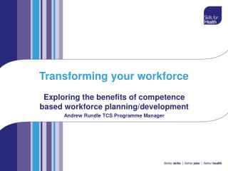 Transforming your workforce