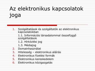 Az elektronikus kapcsolatok joga