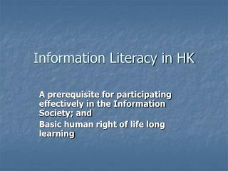 Information Literacy in HK