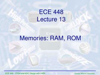 ECE  448 Lecture  13